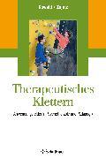 Cover-Bild zu Therapeutisches Klettern von Kowald, Anne-Claire (Hrsg.)