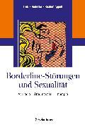 Cover-Bild zu Borderline-Störungen und Sexualität von Dulz, Birger (Hrsg.)