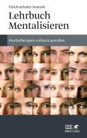 Cover-Bild zu Lehrbuch Mentalisieren von Schultz-Venrath, Ulrich