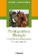 Cover-Bild zu Pferdegestützte Therapie bei psychischen Erkrankungen von Opgen-Rhein, Carolin