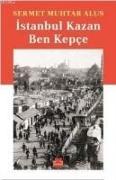 Cover-Bild zu Istanbul Kazan Ben Kepce