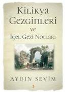 Cover-Bild zu Kilikya Gezginleri ve Icel Gezi Notlari