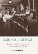 Cover-Bild zu Marcus, Alan I. (Solist): Science as Service: Establishing and Reformulating American Land-Grant Universities, 1865-1930