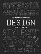 Cover-Bild zu Fiell, Charlotte: 100 Ideas That Changed Design