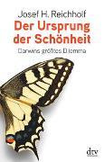 Cover-Bild zu Reichholf, Josef H.: Der Ursprung der Schönheit