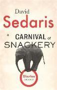 Cover-Bild zu Sedaris, David: A Carnival of Snackery