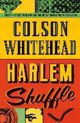 Cover-Bild zu Whitehead, Colson: Harlem Shuffle