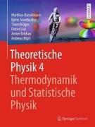 Cover-Bild zu Theoretische Physik 4 | Thermodynamik und Statistische Physik