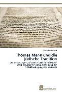 Cover-Bild zu Breitenbach, Heike: Thomas Mann und die jüdische Tradition
