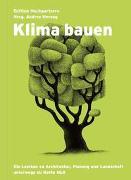 Cover-Bild zu Herzog, Andres (Hrsg.): Klima bauen