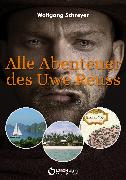 Cover-Bild zu Schreyer, Wolfgang: Alle Abenteuer des Uwe Reuss (eBook)