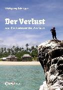 Cover-Bild zu Schreyer, Wolfgang: Der Verlust oder Die Abenteuer des Uwe Reuss (eBook)
