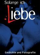 Cover-Bild zu Reuss, Matthias: Solange ich liebe