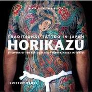 Cover-Bild zu Hladik, Martin: Traditional Tattoo in Japan: HORIKAZU