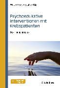 Cover-Bild zu Psychoedukative Interventionen mit Krebspatienten (eBook) von Weis, Joachim