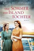 Cover-Bild zu Der Sommer der Islandtöchter von Baldvinsson, Karin