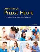 Cover-Bild zu Arbeitsbuch Pflege Heute von Drude, Carsten