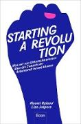 Cover-Bild zu eBook Starting a Revolution