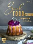 Cover-Bild zu Soulfood Sweets - Zuckerfreie Köstlichkeiten