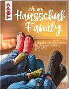 Cover-Bild zu Stiller, Jennifer: We are HAUSSCHUH-Family