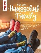 Cover-Bild zu Stiller, Jennifer: We are HAUSSCHUH-Family (eBook)