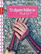Cover-Bild zu Thiemeyer, Anne: Stulpen häkeln (eBook)