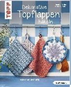 Cover-Bild zu Stiller, Jennifer: Dekorative Topflappen häkeln (kreativ.kompakt.)