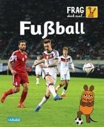 Cover-Bild zu Frag doch mal ... die Maus!: Fußball