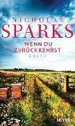 Cover-Bild zu Wenn du zurückkehrst von Sparks, Nicholas