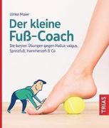 Cover-Bild zu Der kleine Fuß-Coach von Maier, Ulrike