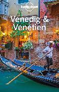 Cover-Bild zu Lonely Planet Reiseführer Venedig & Venetien von Bing, Alison