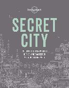 Cover-Bild zu Lonely Planet Secret City von Planet, Lonely