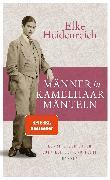 Cover-Bild zu Männer in Kamelhaarmänteln von Heidenreich:, Elke