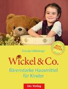Cover-Bild zu Wickel & Co. - Bärenstarke Hausmittel für Kinder von Uhlemayr, Ursula