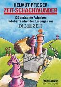 Cover-Bild zu Pfleger, Helmut: ZEIT - Schachwunder