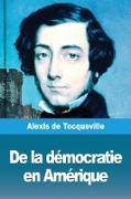 Cover-Bild zu De Tocqueville, Alexis: De la démocratie en Amérique