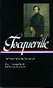 Cover-Bild zu Tocqueville, Alexis De: Alexis de Tocqueville: Democracy in America (LOA #147)