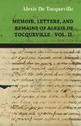 Cover-Bild zu Tocqueville, Alexis De: Memoir, Letters, and Remains of Alexis de Tocqueville Vol. II