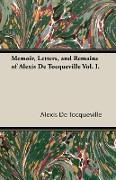 Cover-Bild zu Tocqueville, Alexis De: Memoir, Letters, and Remains of Alexis de Tocqueville Vol. I