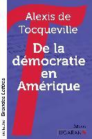 Cover-Bild zu Tocqueville, Alexis De: De la démocratie en Amérique (grands caractères)