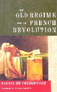Cover-Bild zu De Tocqueville, Alexis: The Old Regime and the French Revolution