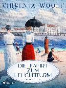 Cover-Bild zu Woolf, Virginia: Die Fahrt zum Leuchtturm (eBook)
