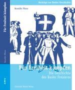 Cover-Bild zu Pfister, Benedikt: Für Freiheit kämpfen