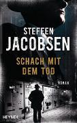 Cover-Bild zu Jacobsen, Steffen: Schach mit dem Tod