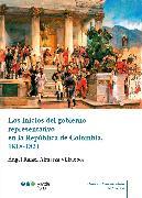 Cover-Bild zu eBook Los inicios del gobierno representativo en la República de Colombia, 1818-1821