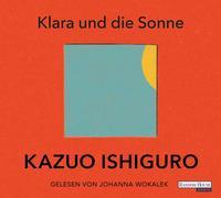 Cover-Bild zu Ishiguro, Kazuo: Klara und die Sonne