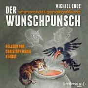 Cover-Bild zu Der satanarchäolügenialkohöllische Wunschpunsch von Ende, Michael