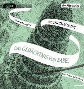 Cover-Bild zu Das Gedächtnis von Babel von Dabos, Christelle