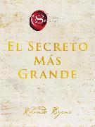 Cover-Bild zu Byrne, Rhonda: Greatest Secret, The \ El Secreto Más Grande (Spanish edition)