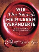 Cover-Bild zu Byrne, Rhonda: Wie The Secret mein Leben veränderte